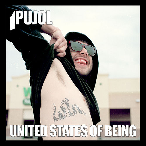 Play & Download United States Of Being by Pujol | Napster