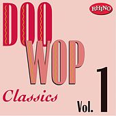 Play & Download Doo Wop Classics Vol. 1 by Various Artists | Napster