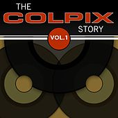 The Colpix Story, Vol. 1 by Various Artists