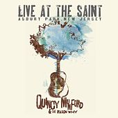 Live At the Saint by Quincy Mumford