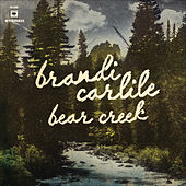 Bear Creek von Brandi Carlile