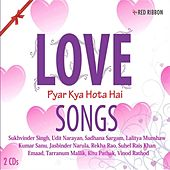 Love Songs Pyar Kya Hota Hai by Various Artists
