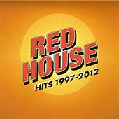 Play & Download Red House Hits 1997-2012 by The Red House | Napster