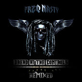 Dread At The Controls Remixed by Freq. Nasty