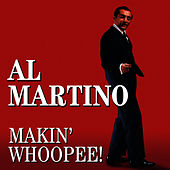 Play & Download Makin' Whoopee! by Al Martino | Napster
