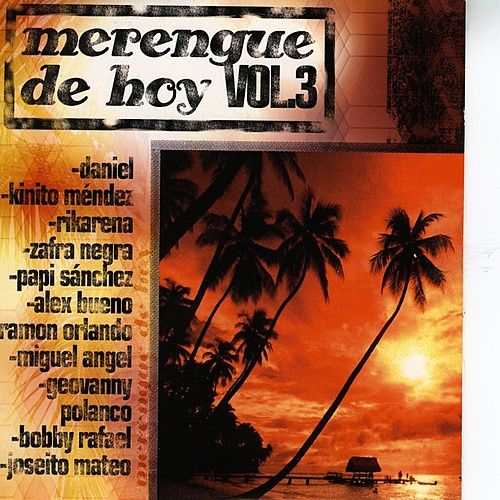 Play & Download Merengue De Hoy, Vol. 3 by Various Artists   Napster