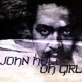 Oh Girl by John Holt