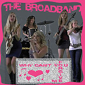 Why Can't You Forgive Me by Broadband