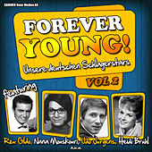 Forever Young! Unsere deutschen Schlagerstars, Vol. 2 by Various Artists