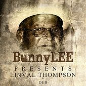 Bunny Striker Lee Presents Linval Thompson & Dubs Platinum Edition by Various Artists