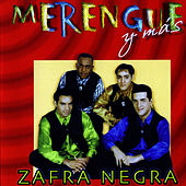 Play & Download Merengue y Mas by Zafra Negra | Napster