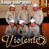 Salgo Sobrando - Single by Grupo Violento