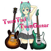 Play & Download TwinTail TwinGuitar by Hatsune Miku | Napster