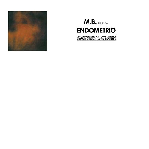 Play & Download Endometrio by Maurizio Bianchi | Napster