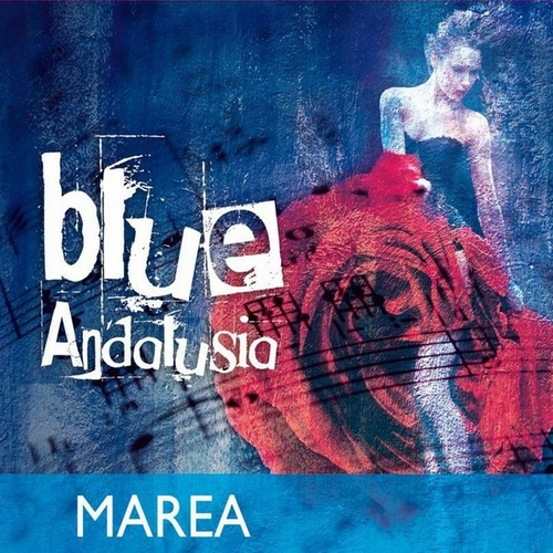 Play & Download Blue Andalusia by Marea | Napster