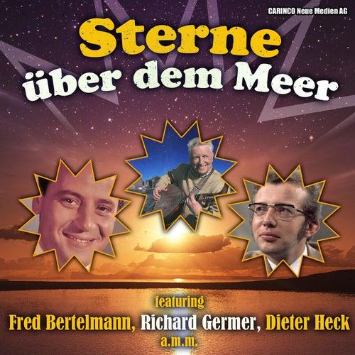 Play & Download Sterne über dem Meer by Various Artists | Napster