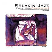 Play & Download Relaxin' Jazz: French Mood Piano trio, Vol. 5 (Jazz Lounge Version) by Bobby Durham | Napster