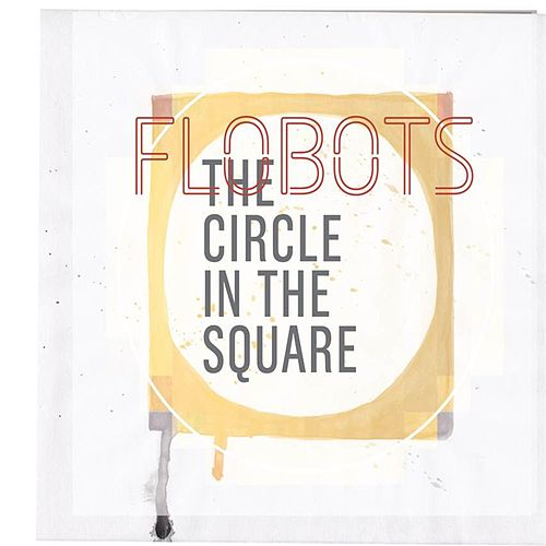 Play & Download Circle In The Square by The Flobots | Napster