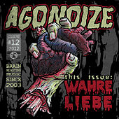 Play & Download Wahre Liebe by Agonoize | Napster