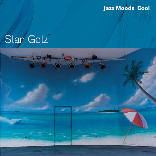 Jazz Moods: Cool by Stan Getz