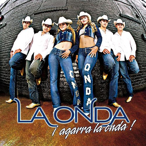 Play & Download Agarra La Onda! by La Onda | Napster