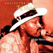 Sugar Mama Blues von Taj Mahal