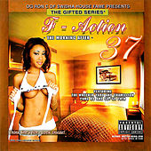Play & Download F-Action 37 by O.G. Ron C. | Napster