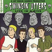 Play & Download Live In A Dive by Swingin' Utters | Napster
