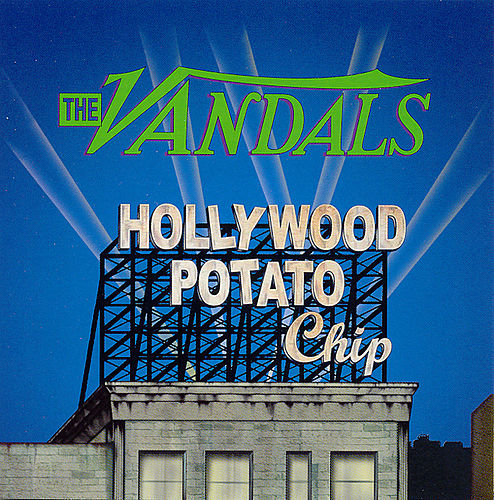 Play & Download Hollywood Potato Chip by Vandals | Napster