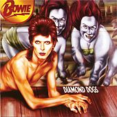 Play & Download Diamond Dogs by David Bowie | Napster