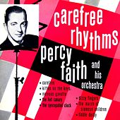 Play & Download Carefree Rhythms by Percy Faith | Napster