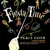 Fiesta Time by Percy Faith