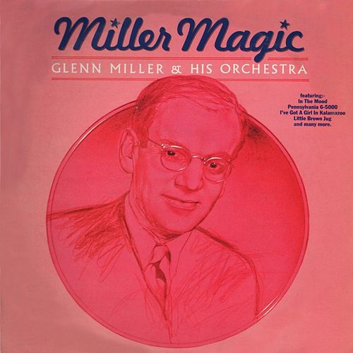 Play & Download Miller Magic by Glenn Miller | Napster