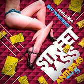 Play & Download Street Bass Anthems Volume 5 by Various Artists | Napster