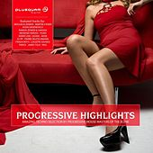 Progressive Highlights Vol. 1 by Various Artists