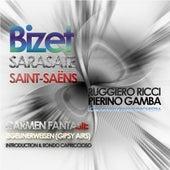 Play & Download Bizet: Carmen Fantasie, Sarasate: Zigeunerweisen (Gipsy Airs), Saint-Saëns: Introduction & Rondo Capriccioso by Ruggiero Ricci | Napster