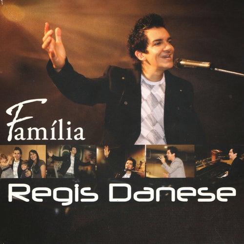 Família de Regis Danese