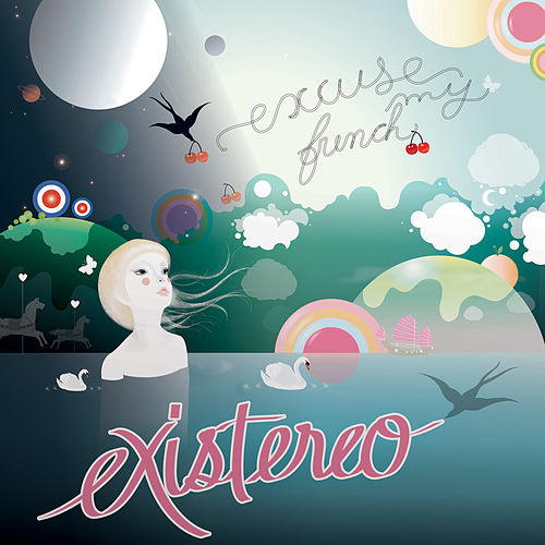 Play & Download Excuse My French by Existereo | Napster