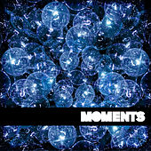 Play & Download Moments by Alex B | Napster
