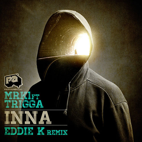 Play & Download INNA / INNA (Eddie K D&B Remix) by MRK 1 | Napster
