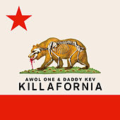 Play & Download Killafornia - EP by AWOL One | Napster