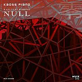 Play & Download Kaoss Piano by K.K. Null | Napster