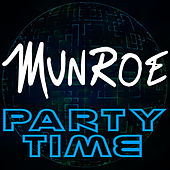 Play & Download Party Time by Munroe | Napster