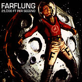 Play & Download 25,0000 FT Per Second by Farflung | Napster
