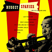 Muggsy Spanier & His Dixieland Band by Muggsy Spanier