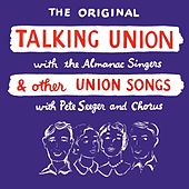 Play & Download Talking Union by Almanac Singers | Napster