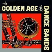 Play & Download The Golden Age Of Dance Bands by The Poll Winners   Napster