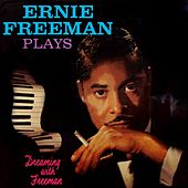 Play & Download Dreaming With Freeman by Ernie Freeman | Napster