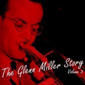 The Glenn Miller Story Volume 3 by Glenn Miller