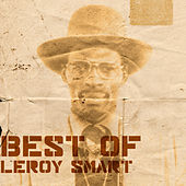 Play & Download Best Of Leroy Smart Platinum Edition by Leroy Smart | Napster